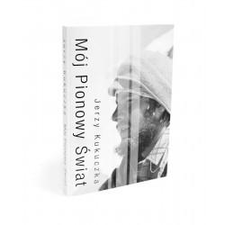 Mój pionowy świat - Jerzy Kukuczka, the book