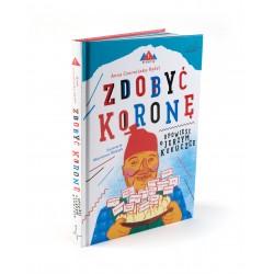 """""""To take the crown. The story of Jerzy Kukuczka"""" – children's book. A. Czerwińska-Rydel"""